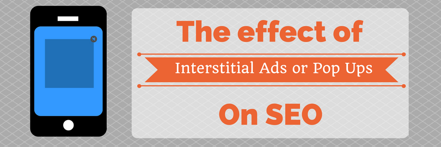 Interstitials Hurting Your SEO